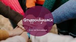 Gruppenverhalten und Gruppendynamik